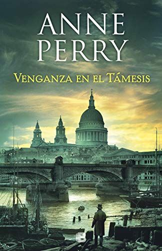 Venganza En El T U00e1mesis  De Anne Perry  Cuando El