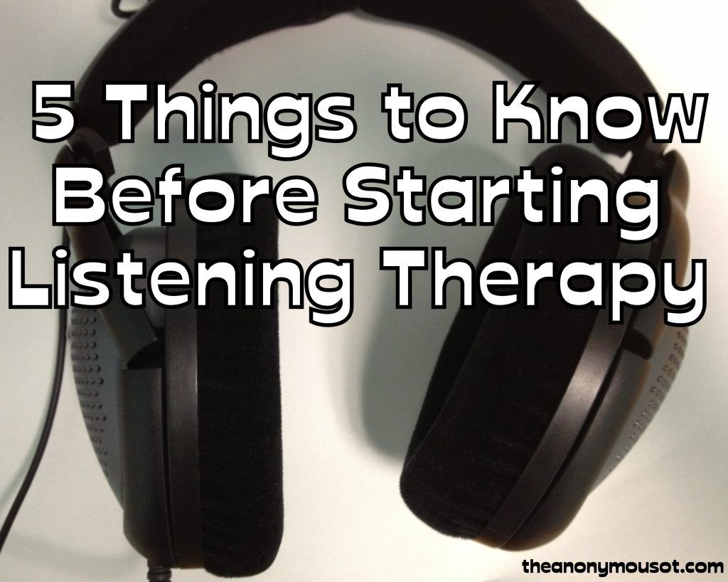 5 Things To Know Before Starting Listening Therapy