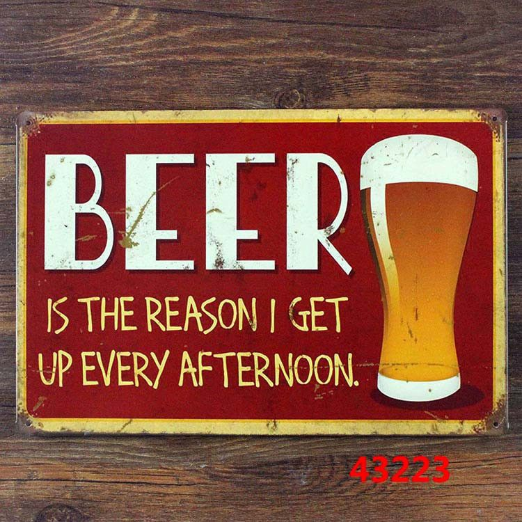 Beer is the reason I get up every Afternoon Ice Cold Coca Cola Jack Daniels Retro Tin Signs Vintage Metal Pop Art Posters 20x30cm  Resellers welcome. Subcribe to our mailing list for updates on new items.