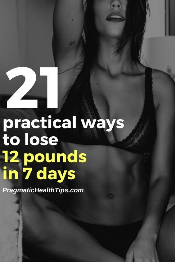 21 practical ways to lose 12 pounds in 7 days   healthy tips to lose weight fast   healthy tips to l...