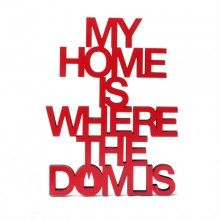 My home is where the dom is 20 x 15,2 cm