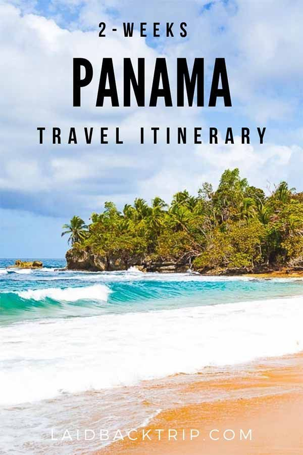 Perfect 2-Weeks Panama Travel Itinerary — LAIDBACK TRIP