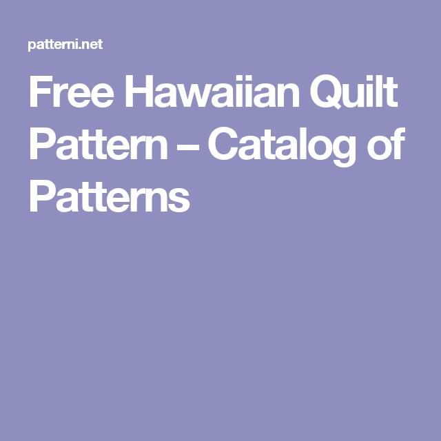 Free Hawaiian Quilt Pattern – Catalog of Patterns | Hawaiian Quilts ...