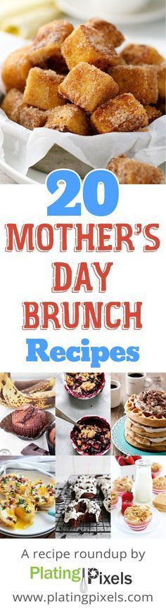 20 Mothers Day Brunch Recipes Pinterest Brunch Recipes Brunch