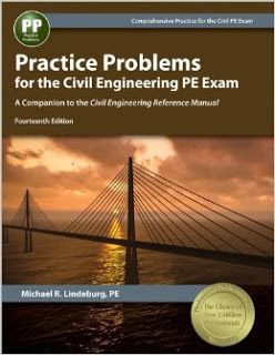 Practice Problems For The Civil Engineering Pe Exam A Companion To The Civil Engineering Reference Engineering Exam Civil Engineering Civil Engineering Books