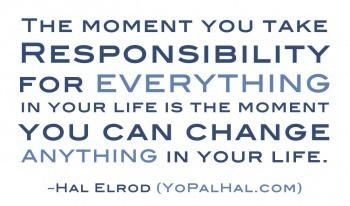 The Moment YouTake Responsibility