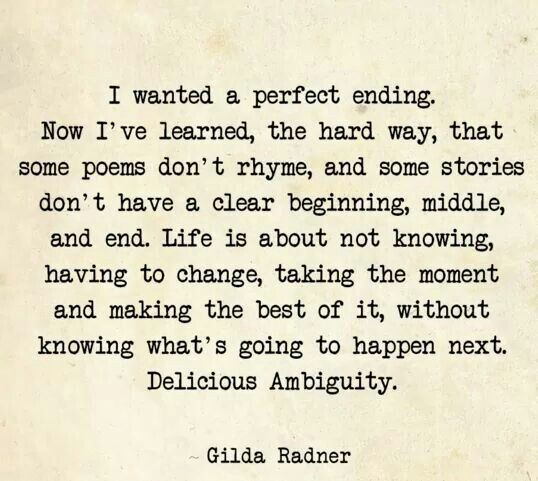 New Year Quotes For Life: Gilda Radner, Perfect Ending