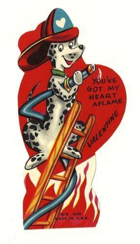 Dalmatian Fireman Says You've got My Heart Aflame Vintage Dog Valentine Card