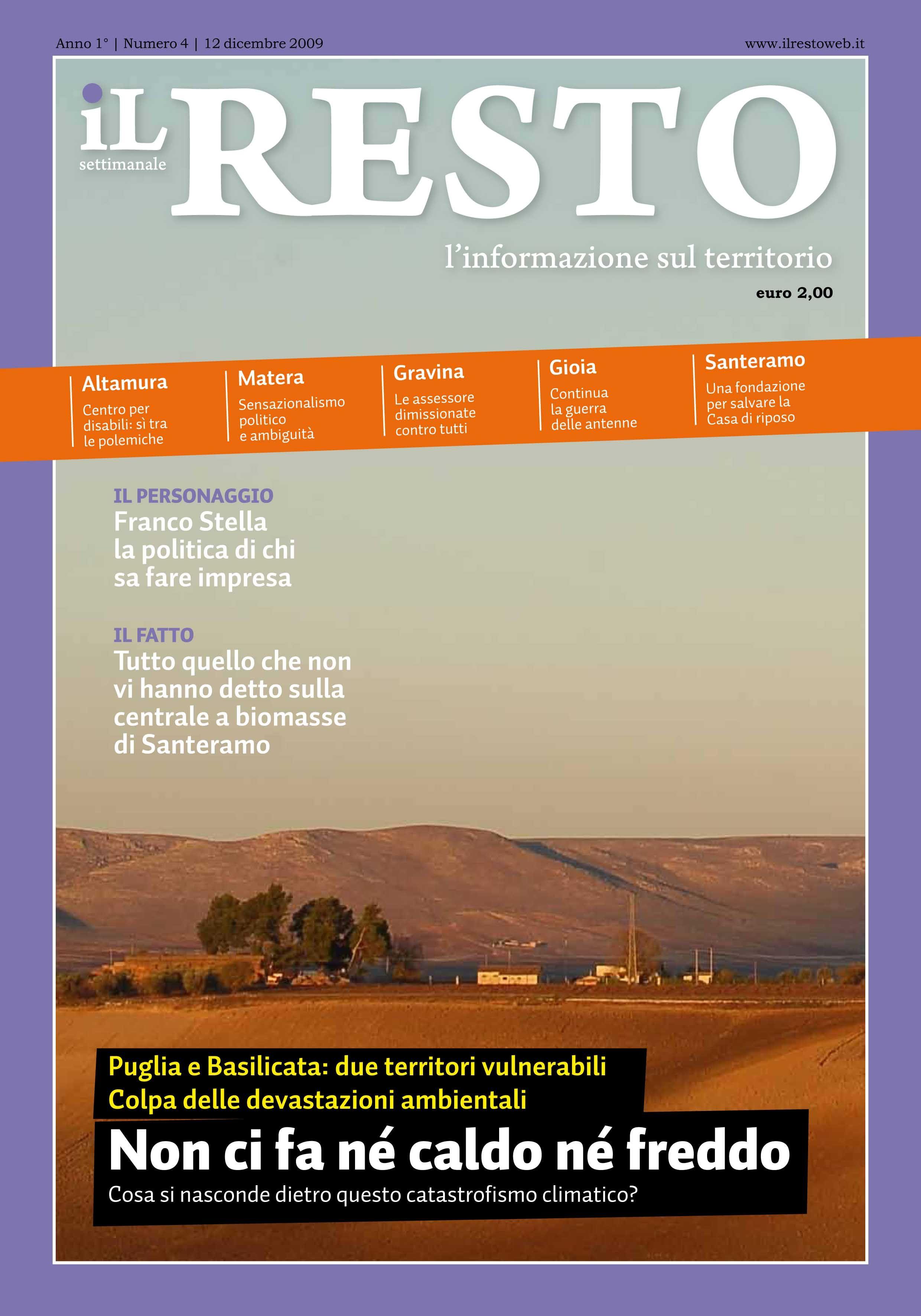 La copertina del n. 4 del settimanale iL Resto - è possibile scaricare la copia in formato elettronico all'indirizzo www.ilresto.tv/archivio