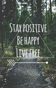 Stay Positive Hipster Quotes Tumblr