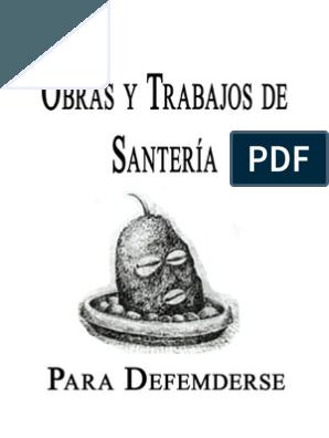 Obras Y Trabajos De Santeria Para Defenderse Yamakara Mambe Religión Religión Yoruba Rezos