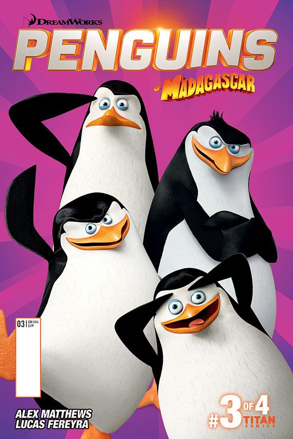 Penguins Of Madagascar #3 STORY BY: Jim Alexander ART BY