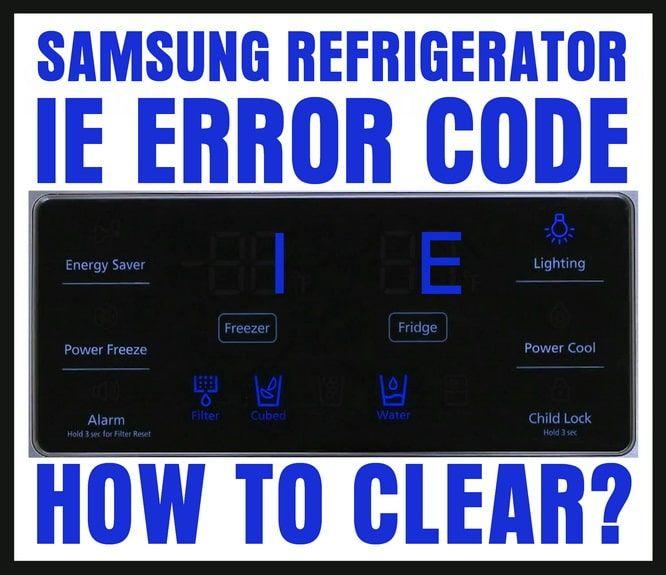 Samsung Refrigerator Error Code 1e Blinking How To Reset Samsung Refrigerator Error Code Coding