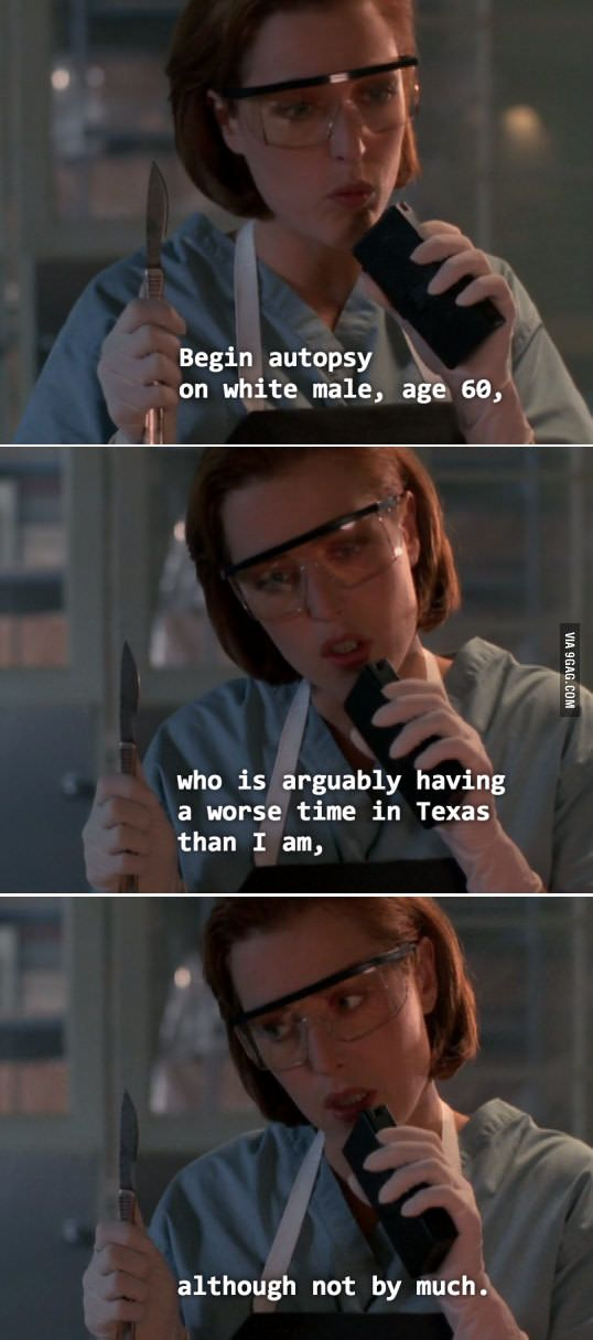 Scully V Texas X Files Funny X Files Scully