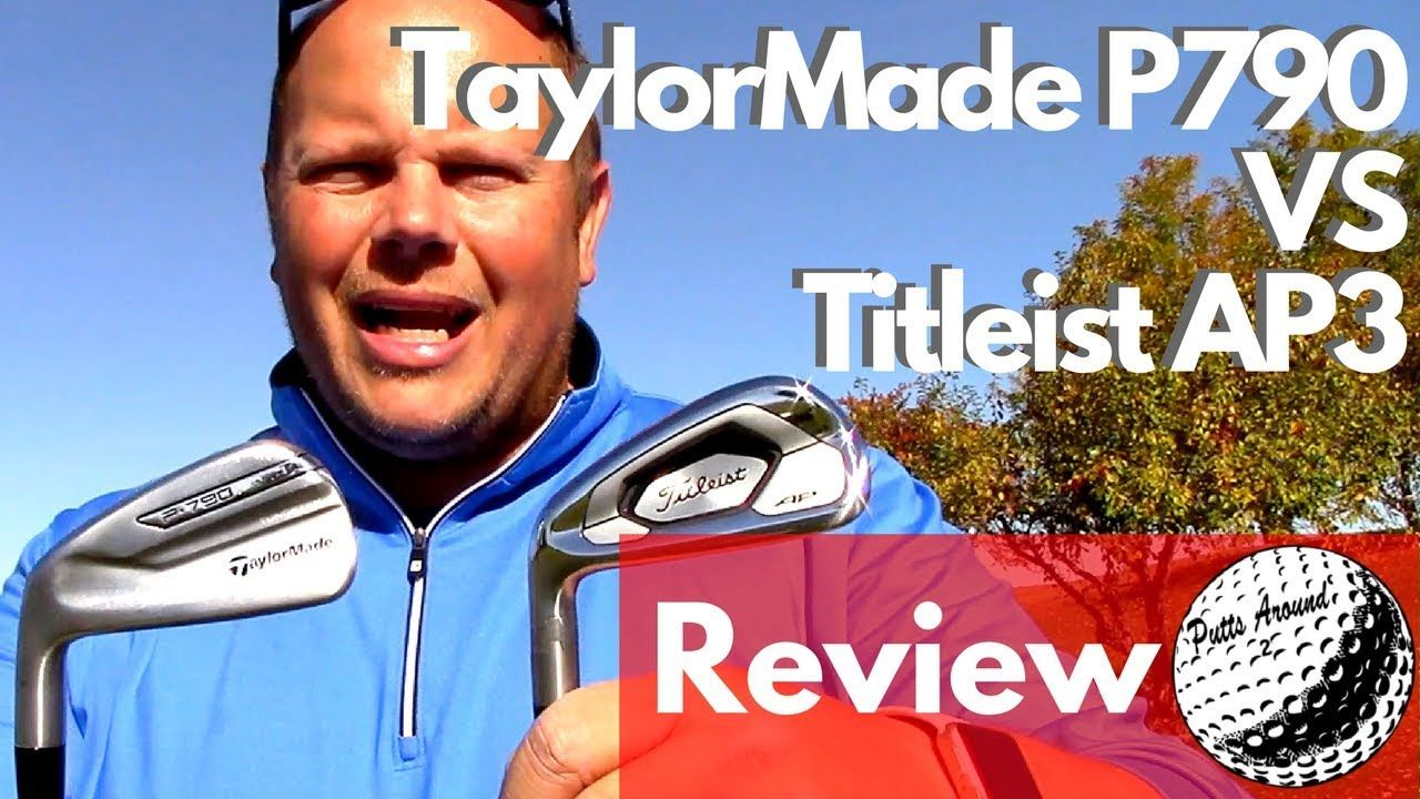 Titleist 718 AP3 vs TaylorMade P790 Irons Review | Putts