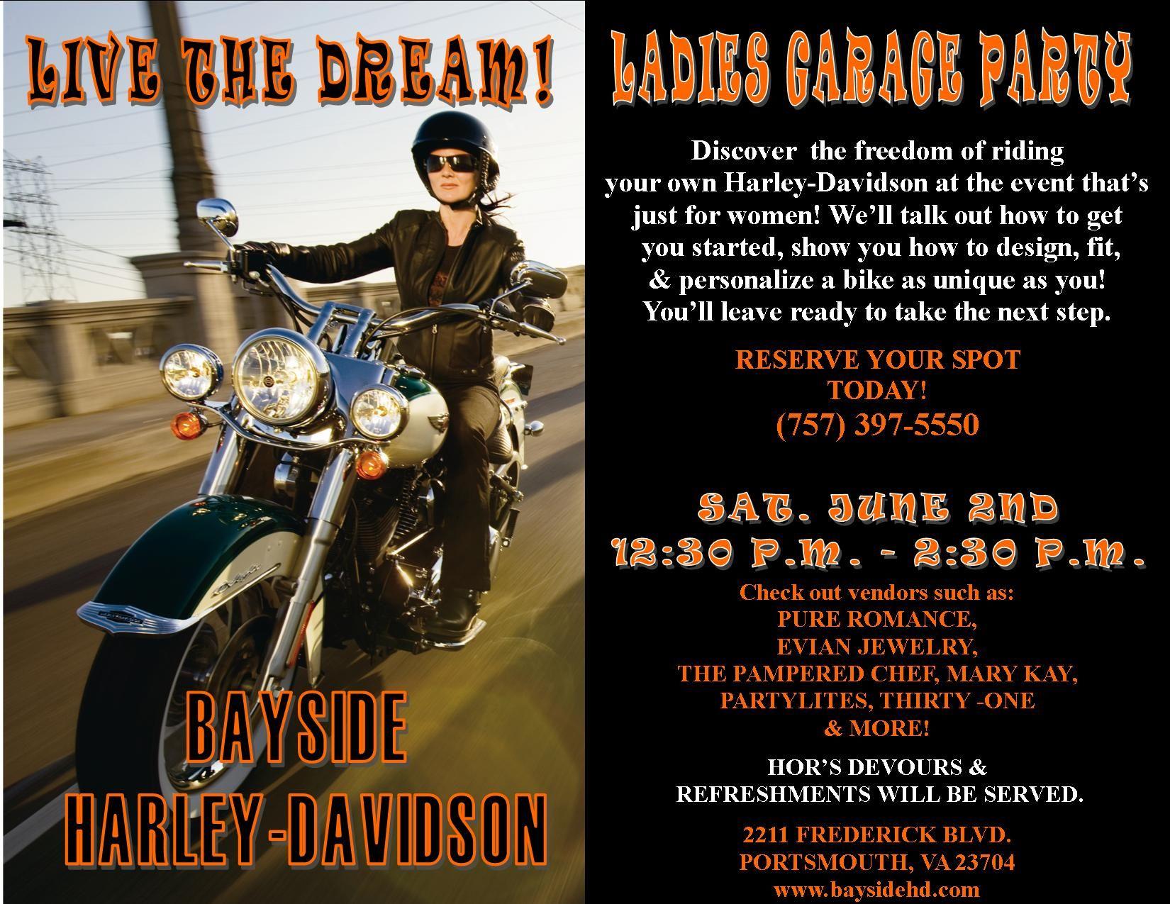 Live The Dream Ladies Garage Party Sat June 2 12 30 P M 2 30 P M Garage Party Party Harley