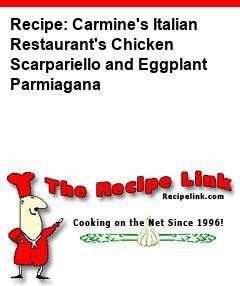 Carmine's Italian Restaurant's Chicken Scarpariello and Eggplant Parmiagana - Recipelink.com