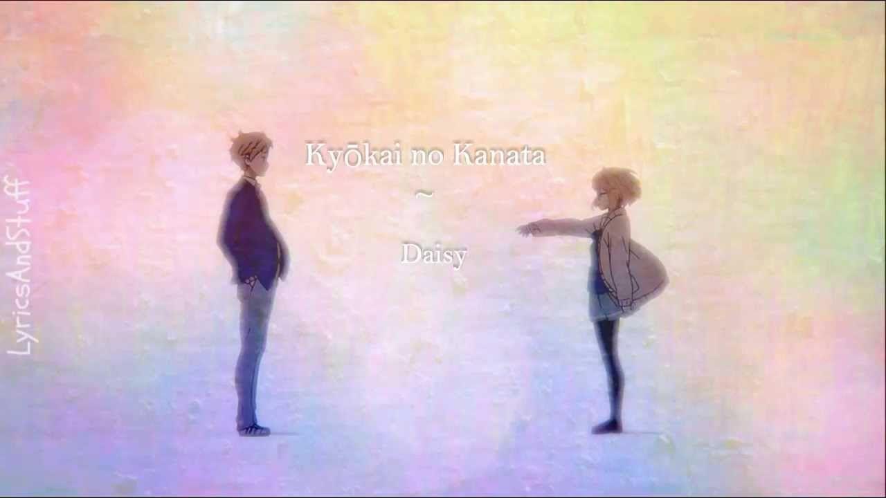 ♡ Kyōkai no Kanata ~ Daisy ♡ Japanese + English Lyrics ♡ [FULL]