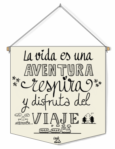 Banderín La Vida Es Una Aventura Frases Viajes Frases Y