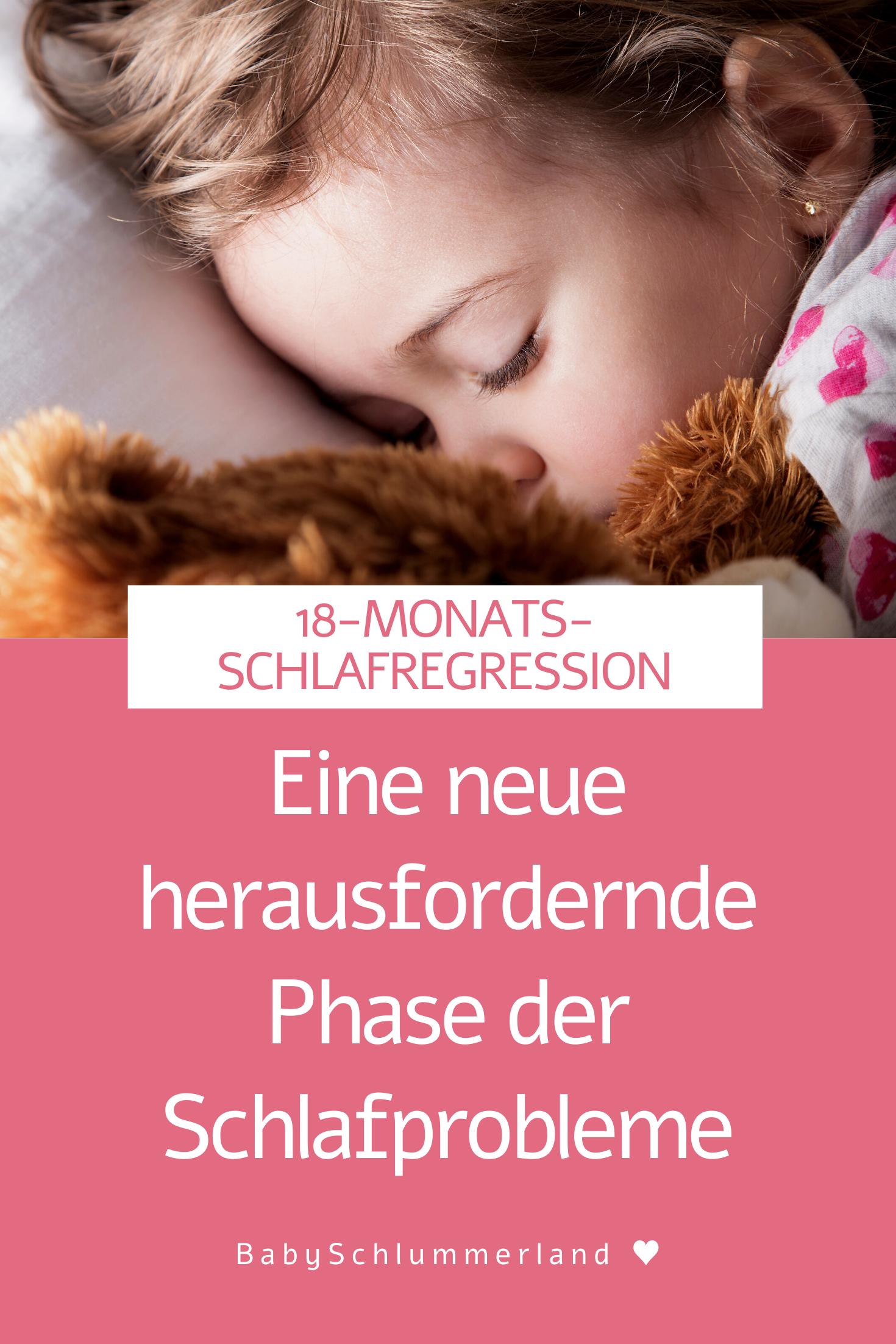 Eine Neue Herausfordernde Phase Der Schlafprobleme Die 18 Monats Schlafregression Kleinkind Sc Einschlafen Tipps Schlafprobleme Baby Zum Schlafen Bringen