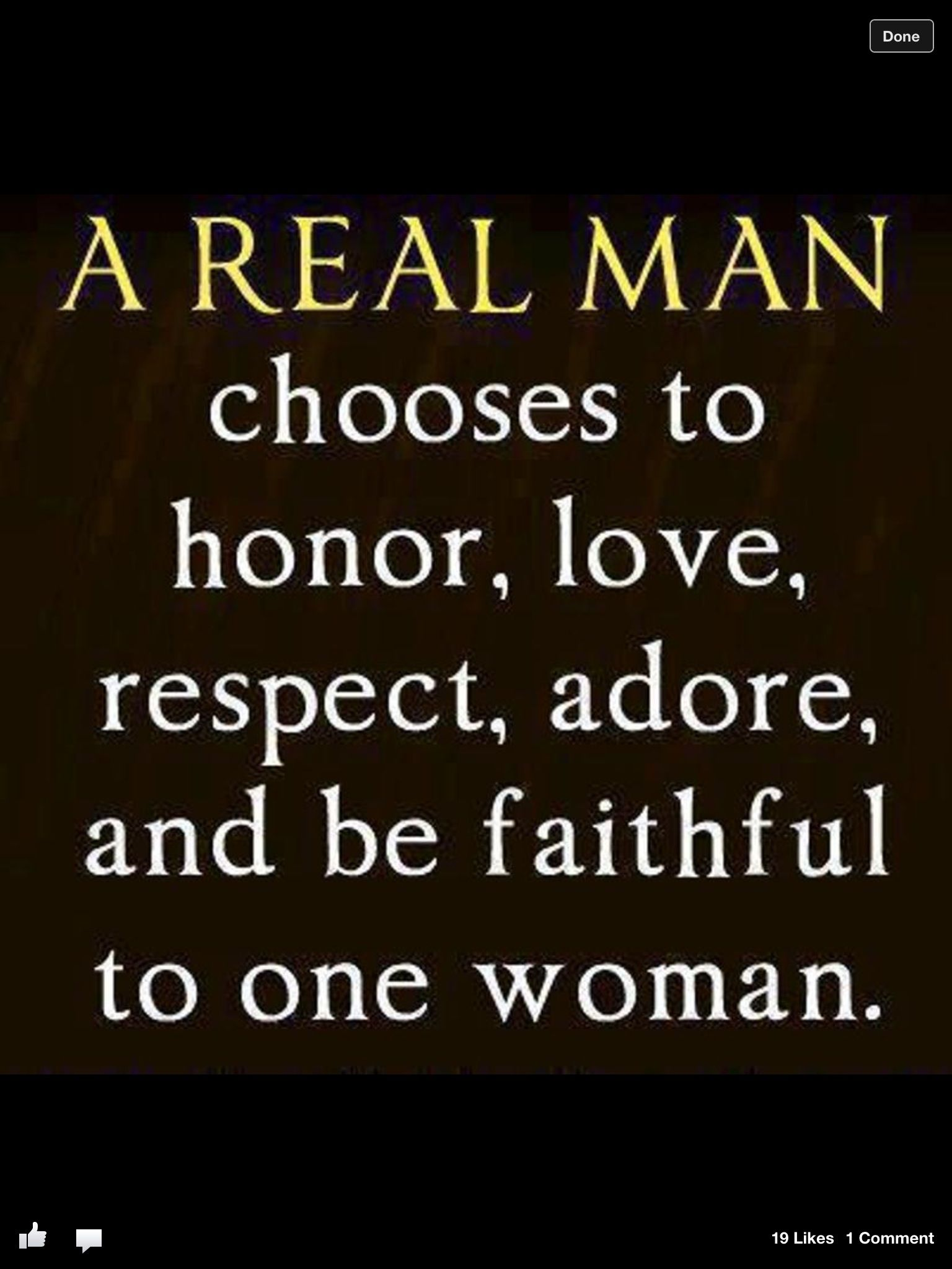 Truth Love Loyalty Honor Inspirational Quotes Words Real Man