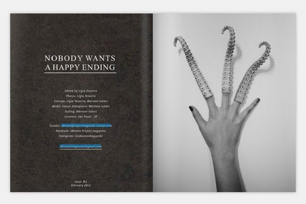 IDLENESS MAGAZINE - issue 2-Nobody wants a happy ending on Behance