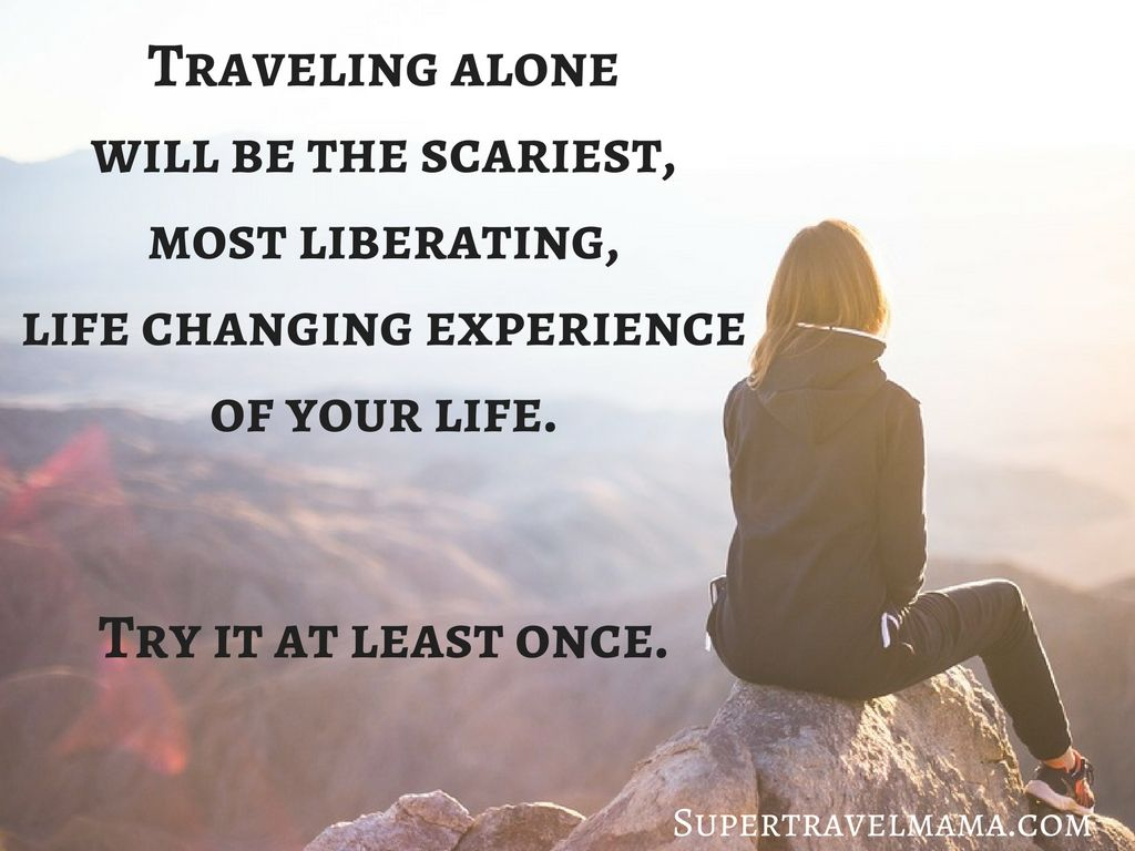 Travel Alone Quotes Your Guide To Solo Travel As A Female  Solo Travel And Single Travel