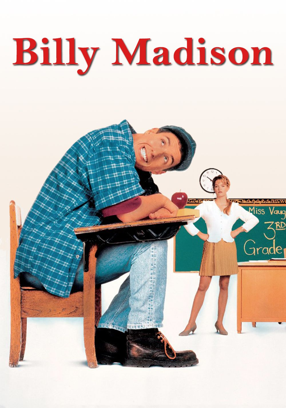 Billy Madison (1995) To inherit his family's fortune