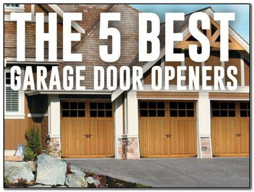 Top Rated Garage Doors Best Garage Door Opener Garage Doors Best Garage Doors