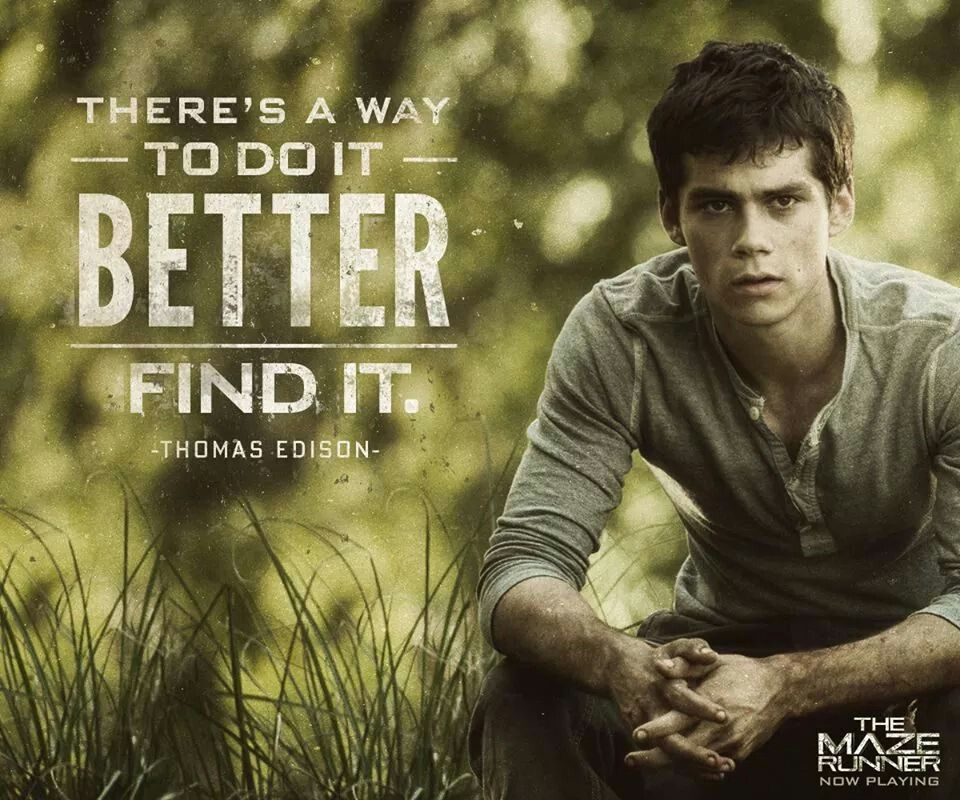 THOMAS! Quote from Thomas Edison | glader's life | Maze runner