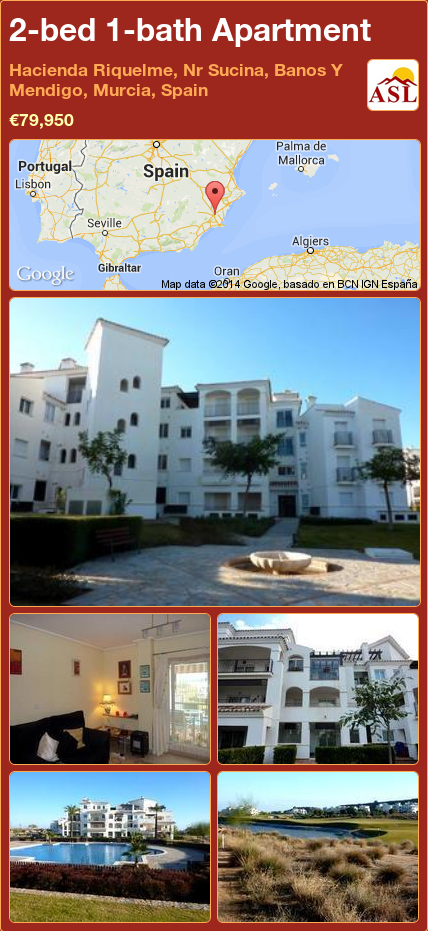 Apartment For Sale In Hacienda Riquelme Nr Sucina Banos Y Mendigo Murcia Spain With 2 Bedrooms 1 Bathroom A Spanish Life Murcia Espana Mallorca
