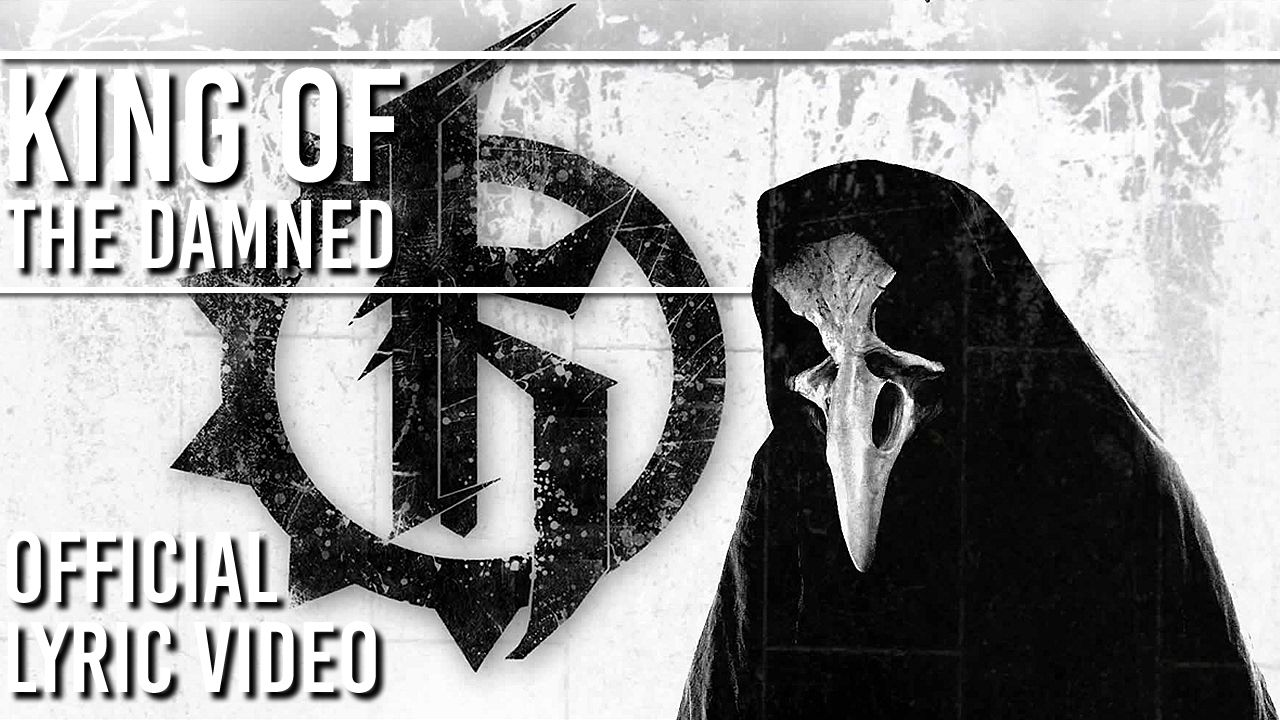 Koltdown - King of the Damned (Official Lyric Video)