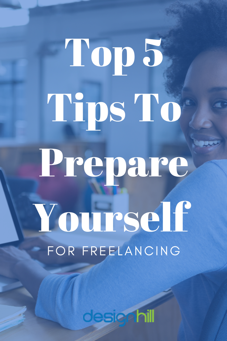 Top 5 Tips To Prepare Yourself For Freelancing Personal Growth Books Freelancing Jobs Tips