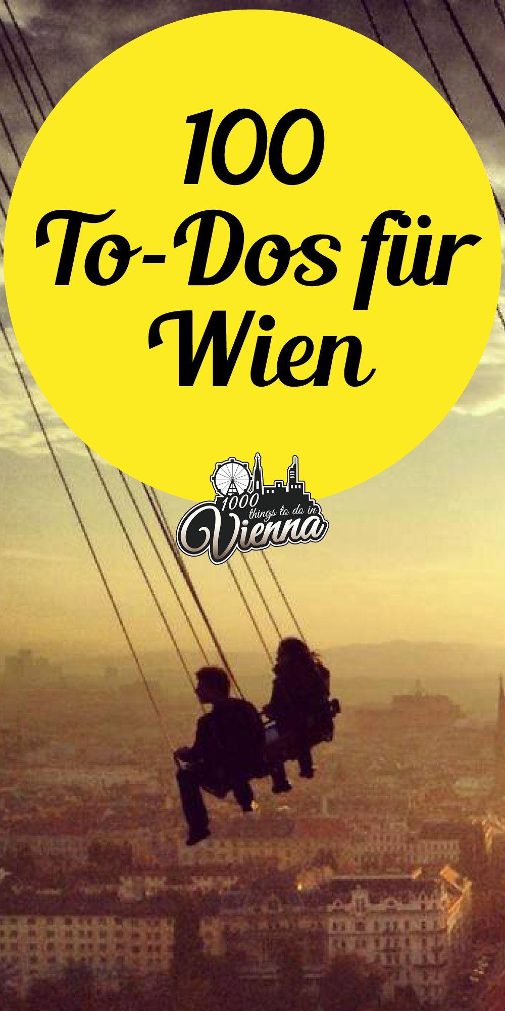 10 Dinge Die Man Nicht Tun Sollte Pin Auf To Dos In Wien