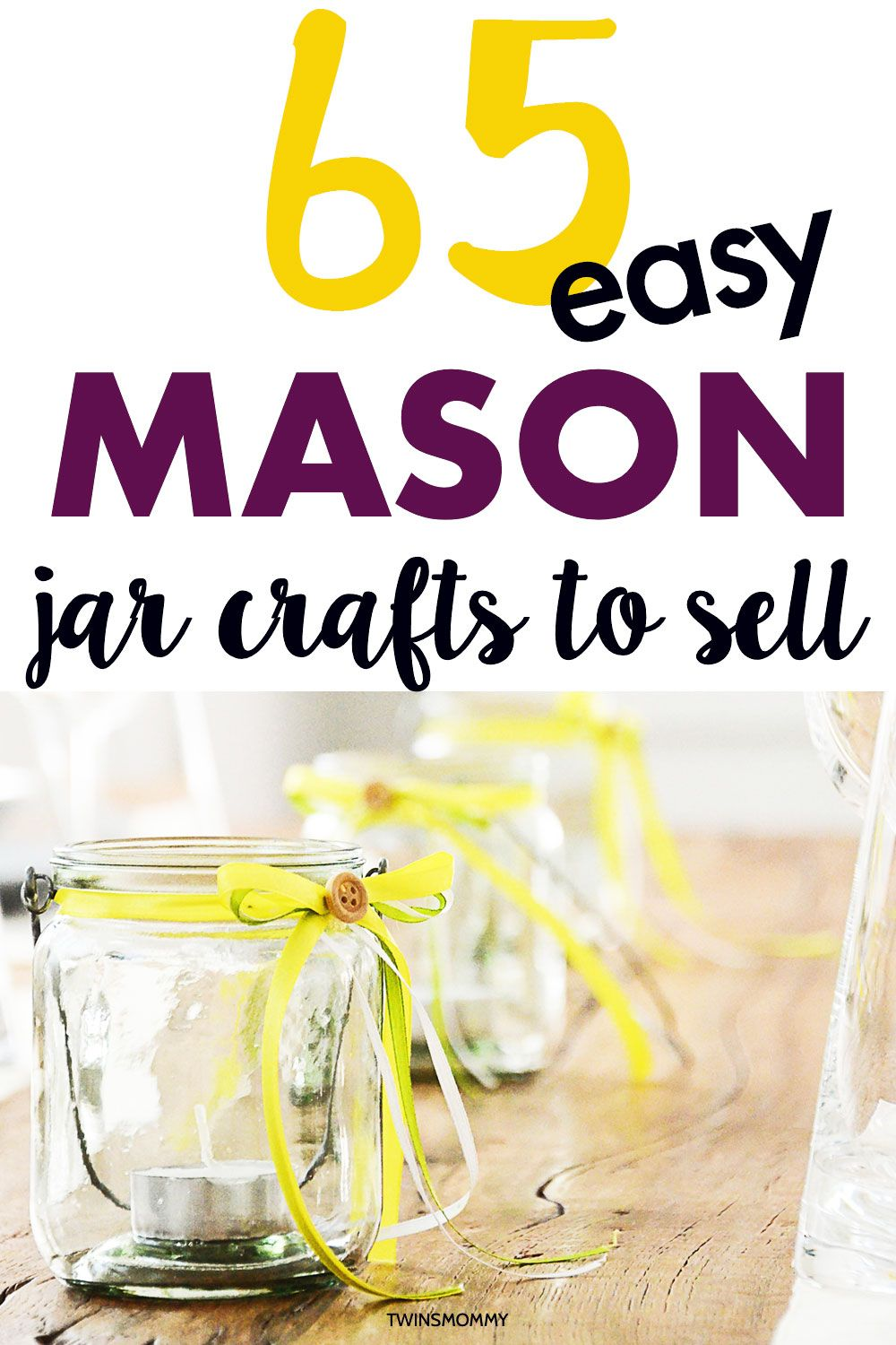 65 Mason Jar Crafts to Sell at Home in 2020 Easy mason