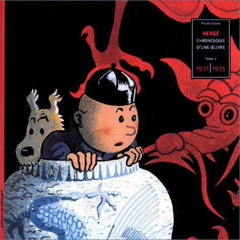 Hergé, chronologie d'une oeuvre, tome 2 : 1931-1935 de Ph…