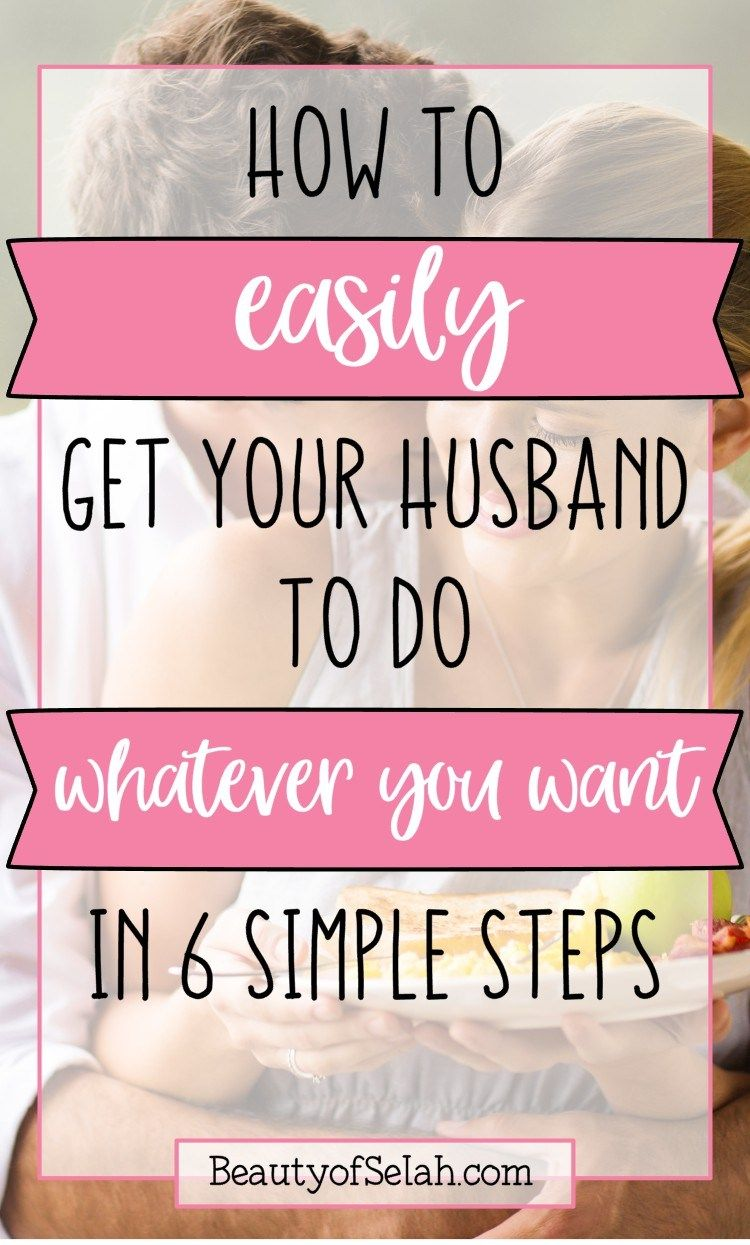 How To Get My Husband To Help Around The House