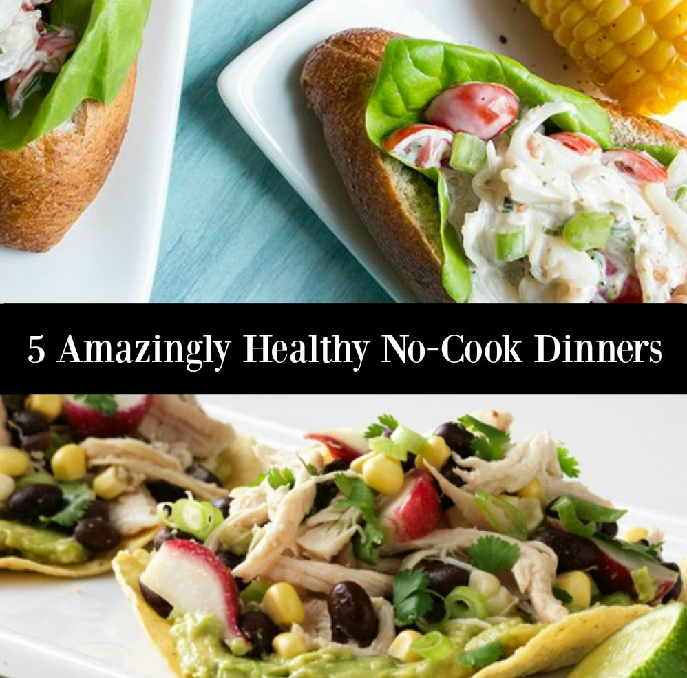 5 Amazingly Healthy No-Cook Dinners - http://www.sofabfood.com/5-no-cook-dinners-good/ Don't feel like cooking tonight? Skip the takeout when you make one of these5 Amazingly Healthy No-Cook Dinners instead. Perfect for the upcoming warm weather, these dinners require no oven.  5 No-Cook Dinners you're going to want to try! With spring and warmerweather quickly a...