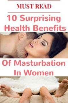 10 Surprising Health Benefits Of Masturbation In Women