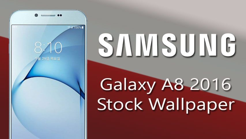 Download Samsung Galaxy A8 2016 Stock Wallpapers Stuff To Buy