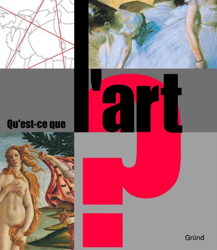 Qu'est-ce que l'art ? Nelle édition de Maria Carta PRETTE - Histoire de... - Beaux arts - Arts|Editions Gründ