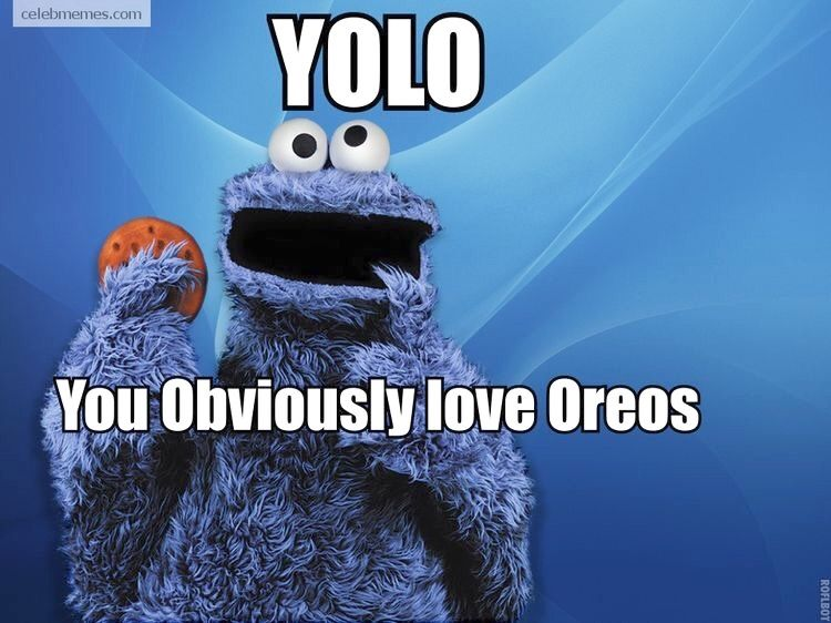 I Sure Do Funny Celebrity Memes Cookie Monster Quotes Monster Cookies