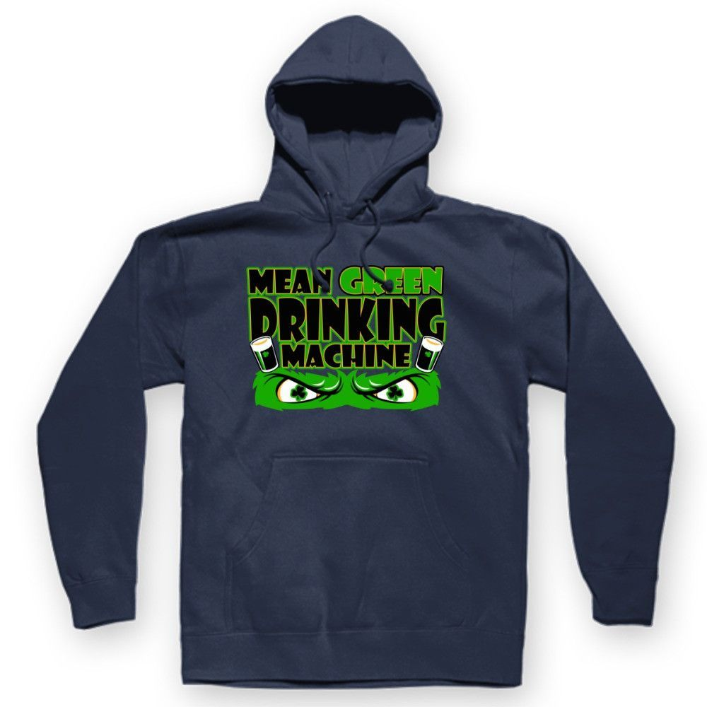 Mean Green Drinking Machine Hoodie