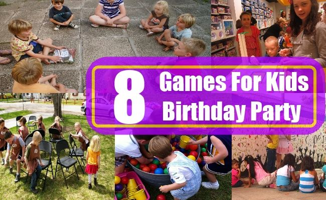 8 Games For Kids Birthday Party
