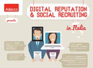 Infographic: Digital Reputation & Social Recruiting [ita] finalmente un'infografica in italiano ben fatta! Brava Adecco!