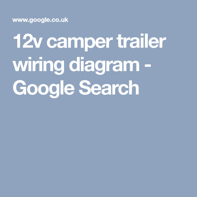 12v camper trailer wiring diagram google search airstream ideas12v camper trailer wiring diagram google search trailer wiring diagram, camper trailers, camper