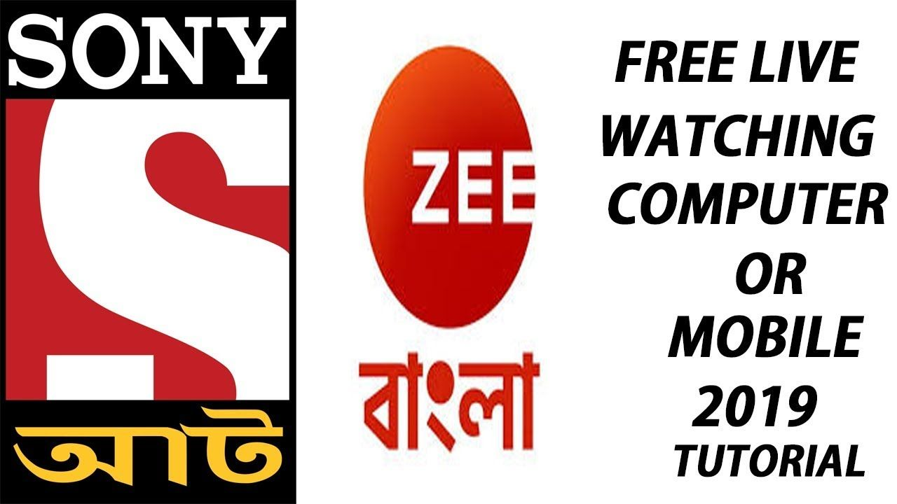 How To Watch sony aath and Zee Bangla - live tv channel Mobile Or Pc