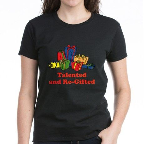 69545f4b60be0 Talented and Re-Gifted Women s Classic T-Shirt