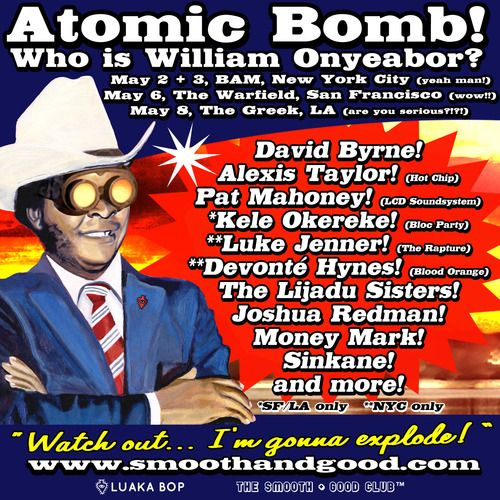 Atomic Bomb! The Music of William Onyeabar, David Byrne and Others ;) | Music of Our Heart