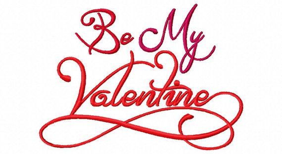 valentines day embroidery design be my valentine embroidery saying in the hoop valentine embroidery designs